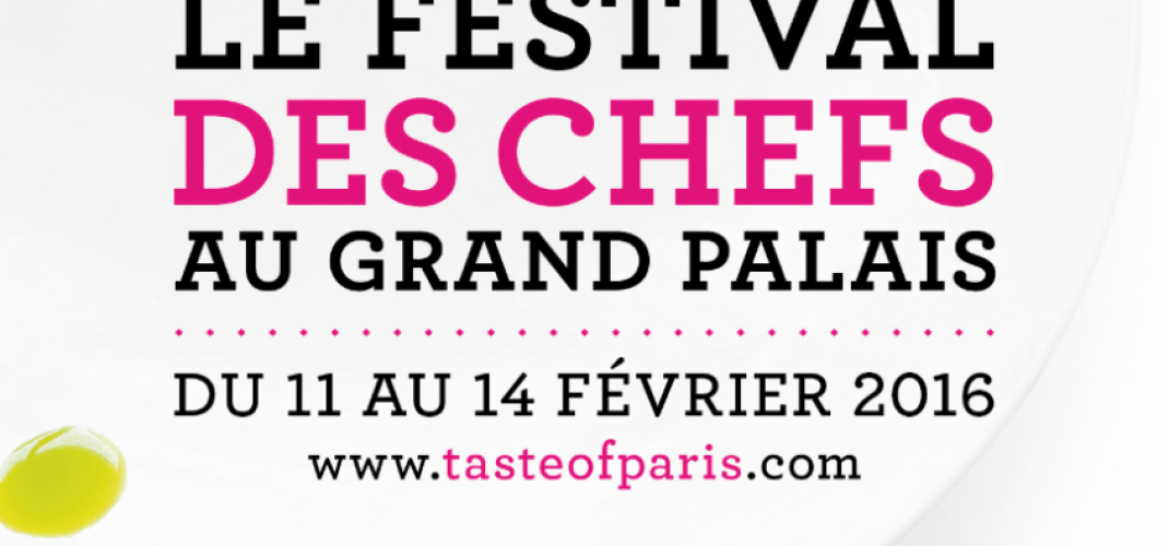 TASTE OF PARIS au Grand Palais - Ce weekend!